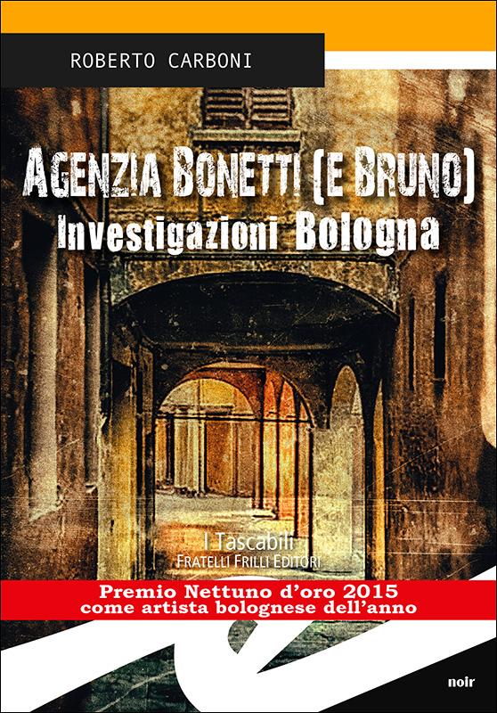 Agenzia Bonetti (e Bruno)