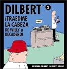 Dilbert 2. Traedme l...
