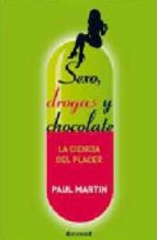 Sexo, drogas y chocolate