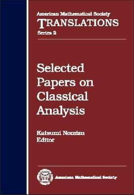 Selected Papers on Classical Analysis