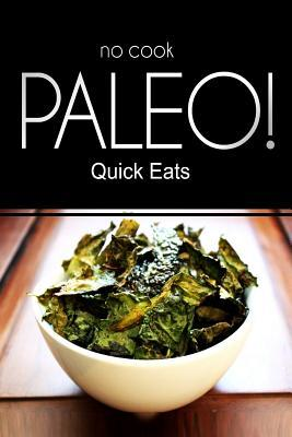 No-Cook Paleo! Quick Eats