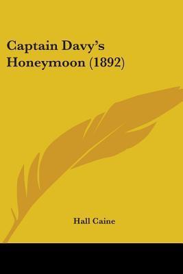 Captain Davy's Honeymoon (1892)