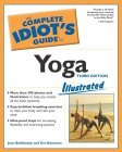 The Complete Idiot's Guide to Yoga Illustrated, Third Edition