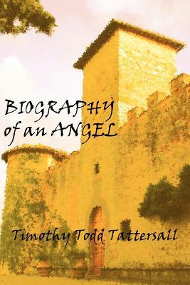 Biography Of An Angel