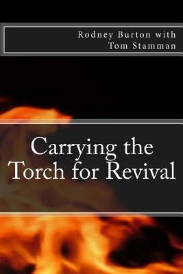 Carrying the Torch for Revival