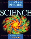 The Guinness Encyclopedia of Science