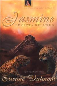 Jasmine - La regina dei gitani