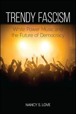 Trendy Fascism