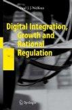 Digital Integration, Growth and Rational Regulation