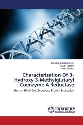 Characterization Of 3-Hydroxy-3-Methylglutaryl Coenzyme A Reductase