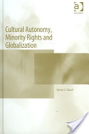 Cultural Autonomy, Minority Rights, and Globalization