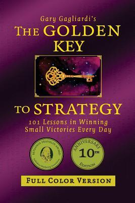 The Golden Key to Strategy (Full Color Version)