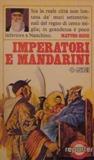 Imperatori e mandari...