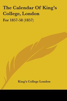 The Calendar of King's College, London