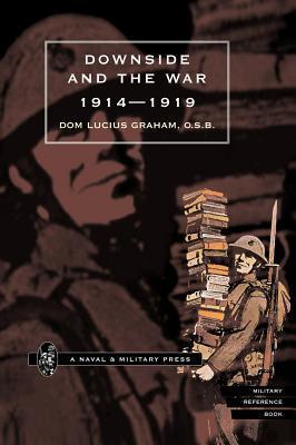 Downside & the War 1914-1919