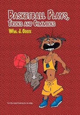 Basketball Plays, Tricks and Gimmicks