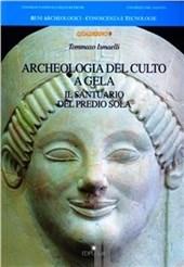 Archeologia del culto a Gela