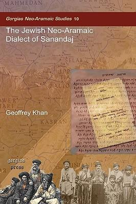 The Jewish Neo-Aramaic Dialect of Sanandaj
