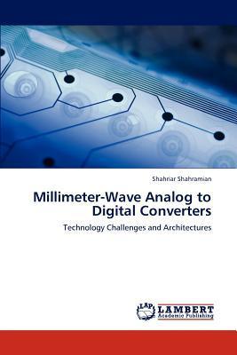 Millimeter-Wave Analog to Digital Converters