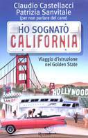 Ho sognato California