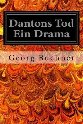 Dantons Tod Ein Dram...