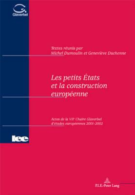 Les Petits Etats Et LA Construction Europeenne