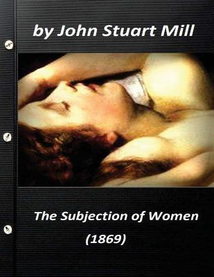 The Subjection of Women 1869