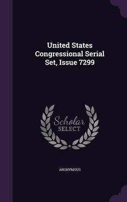 United States Congressional Serial Set, Issue 7299