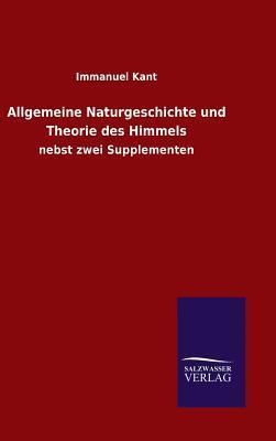 Allgemeine Naturgeschichte und Theorie des Himmels