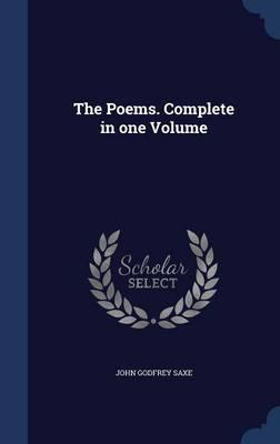 The Poems. Complete in One Volume