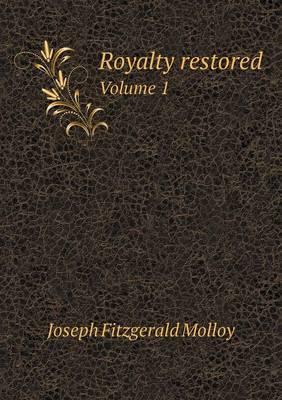 Royalty Restored Volume 1