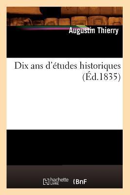 Dix Ans d'Études Historiques (ed.1835)