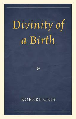 Divinity of a Birth