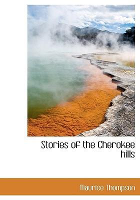 Stories of the Cherokee Hills