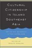 Cultural Citizenship in Island Southeast Asia