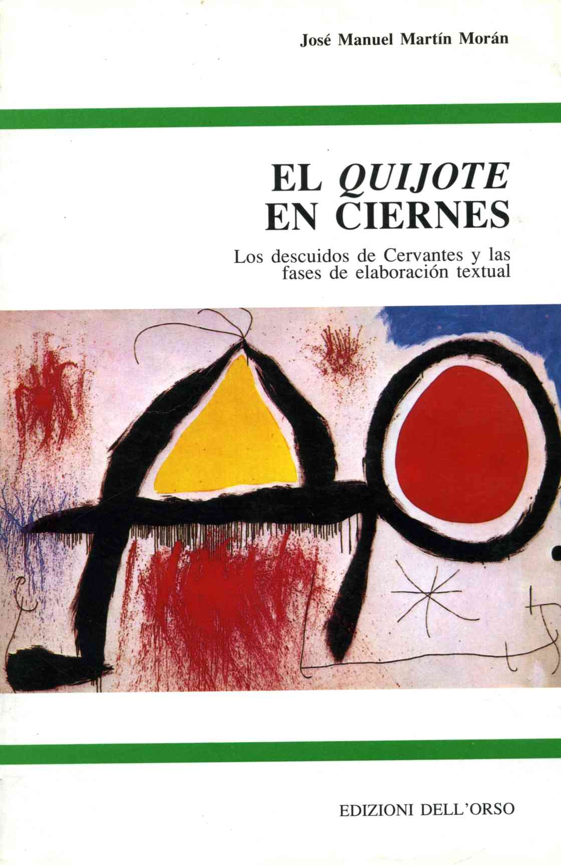 «Quijote» en ciernes