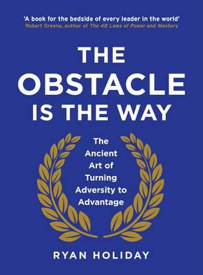 The Obstacle is the ...