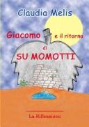 Giacomo e il ritorno di Su Momotti