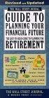 The WALL STREET JOURNAL GUIDE TO PLANNING YOUR FINANCIAL FUTURE REVISED