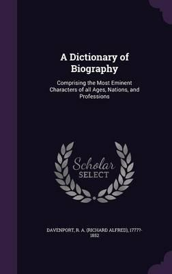 A Dictionary of Biography