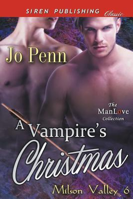 A Vampire's Christmas [Milson Valley 6] (Siren Publishing Classic Manlove)