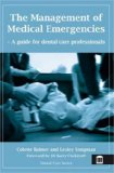 The Management of Medical Emergencies