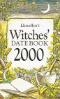 Llewellyn's Witches Datebook 2000