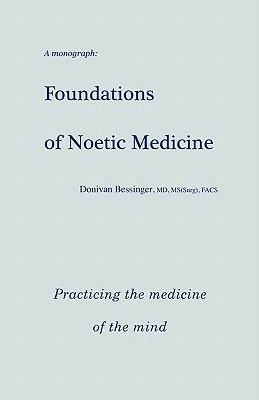 Foundations of Noetic Medicine