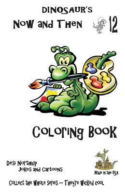 Dinosaur's Now and Then Coloring Book