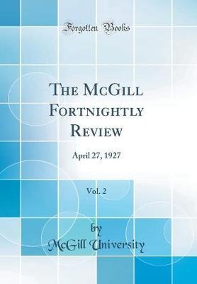 The McGill Fortnightly Review, Vol. 2