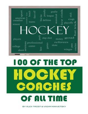 100 of the Top Hockey Coaches of All Time