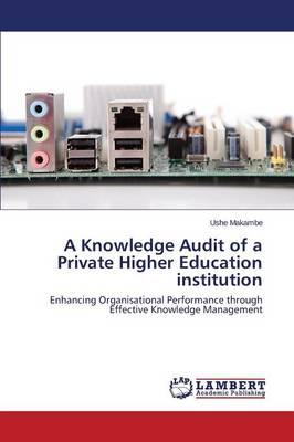 A Knowledge Audit of a Private Higher Education institution