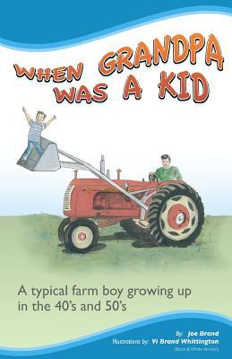 When Grandpa Was a Kid