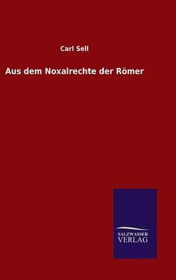 Aus dem Noxalrechte der Römer